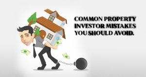 Common Property Investor Mistakes